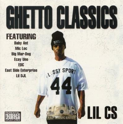 Lil CS - Ghetto Classics