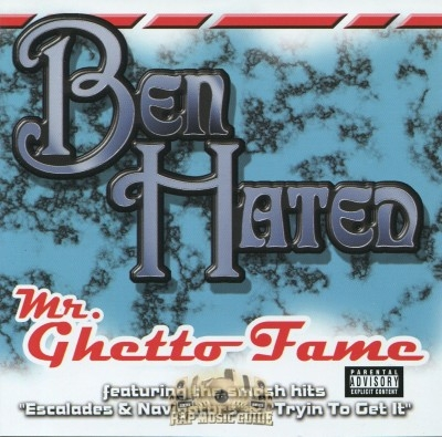 Ben Hated - Mr. Ghetto Fame