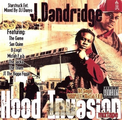 J. Danridge - Hood Invasion