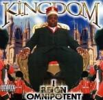 Kingdom - I Reign Omnipotent