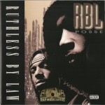 RBL Posse - Ruthless By Law