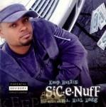 Sic-E-Nuff - Keep Ballin