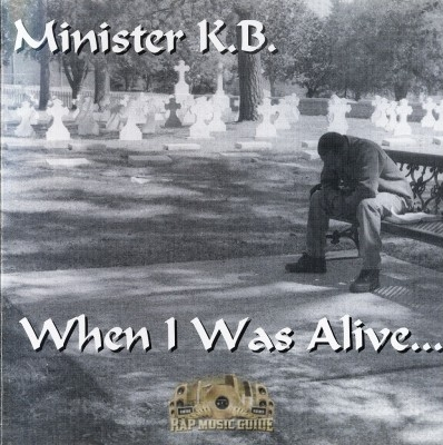 Minister K.B. - When I Was Alive...