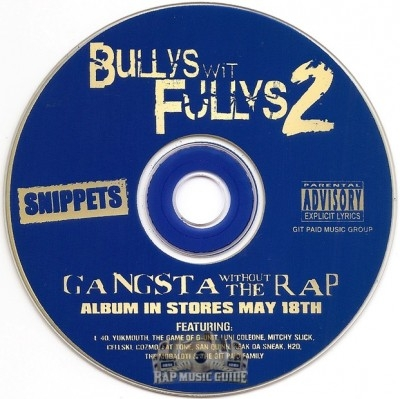 Bullys Wit Fullys 2 - Gangsta Without The Rap (Snippets)