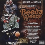 Beeda Weeda - Mack'n Trap'n & Rap'n