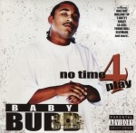 Baby Bubb - No Time 4 Play
