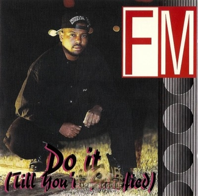 FM - Do It (Till You're Satisfied)