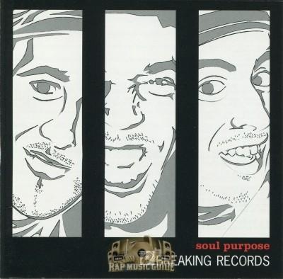 Soul Purpose - Breaking Records