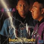 Btaka - Indian Roots