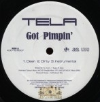 Tela - Got Pimpin'/So Incredible