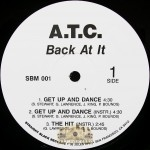 A.T.C. - Back At It