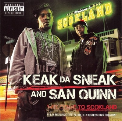 Keak Da Sneak & San Quinn - Welcome To Scokland