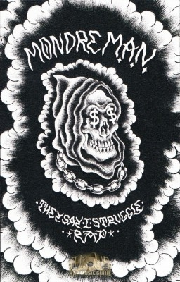 MondreM.A.N. - They Say I Struggle Rap