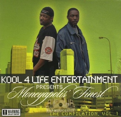 Kool 4 Life Entertainment Presents - Moneyapolis Finest The Compilation, Vol. 1