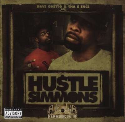 Dave Ghetto & The S Ence - Hustle Simmons