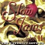 Slow Jams Vol. II - The Ultimate Love CD