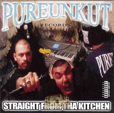 Pureunkut Records - Straight From Tha Kitchen