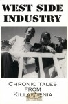 West Side Industry - Chronic Tales From Killafornia