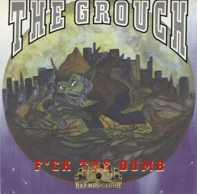 The Grouch - Fuck The Dumb
