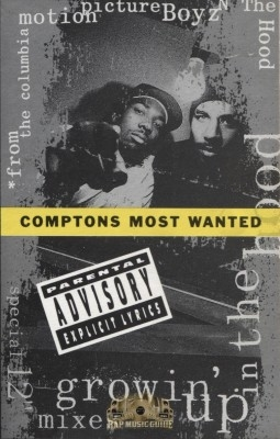 Comptons Most Wanted - Growin Up In The Hood
