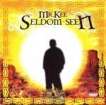 Mr. Kee - Seldom Seen