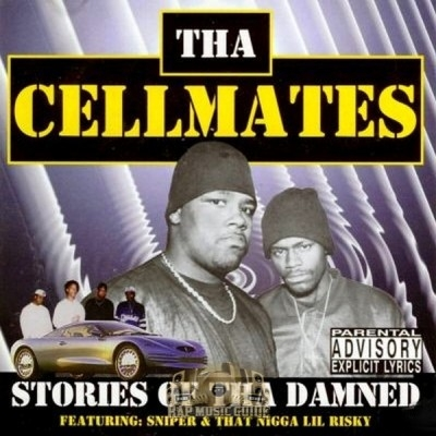 Tha Cellmates - Stories Of Tha Damned