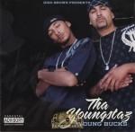 Tha Youngstaz - Young Bucks