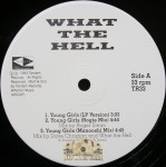 What The Hell - Young Girls