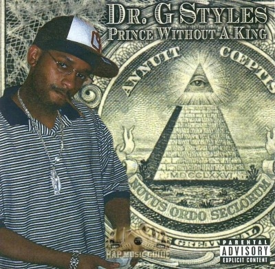 Dr. G Styles - Prince Without A King