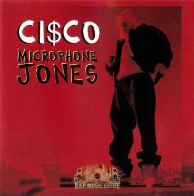 Cisco The Frisco Mack - Microphone Jones