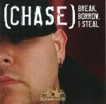 Chase - Break, Borrow, & Steal