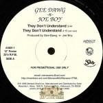 Gee Dawg 'N' Joe Boy - They Don't Understand