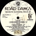 Road Dawgs - Bouncin / Murderfest 99