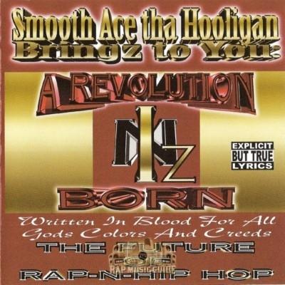 Smooth Ace Tha Hooligan - A Revolution Iz Born