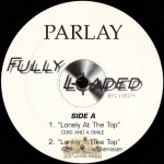 Parlay - Lonely At The Top