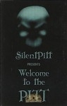 Silent Pitt Presents - Welcome to the Pitt