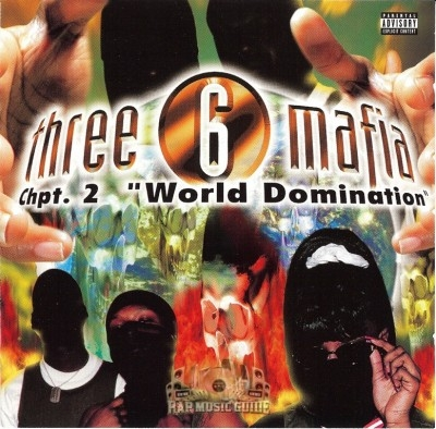 Three 6 Mafia - Chpt. 2: World Domination