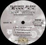 Playboy Bleek / Mr. D.O.G. - Bucc'em / My Knoccs