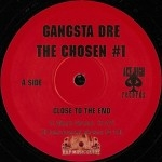 Gangsta Dre - Close To The End