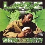 Laze - Wrong Identity