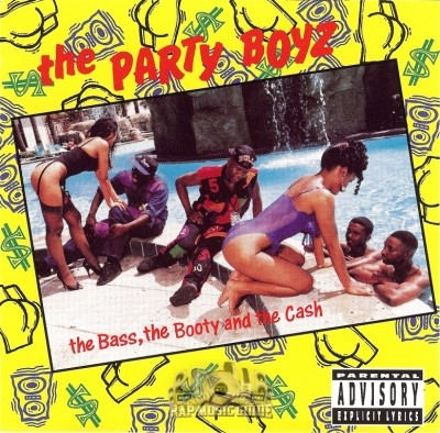 The Party Boyz - The Bass, The Booty And The Cash