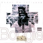 Boogie - Under Da Influenz
