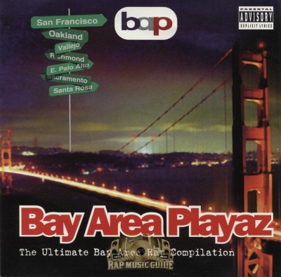 Bay Area Playaz - The Ultimate Bay Area Rap Compilation