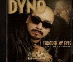 Sir Dyno - Through My Eyes: Gangs, Drugs & Murder