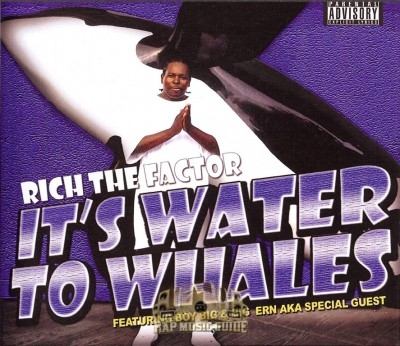 Rich The Factor - It's Water To Whales