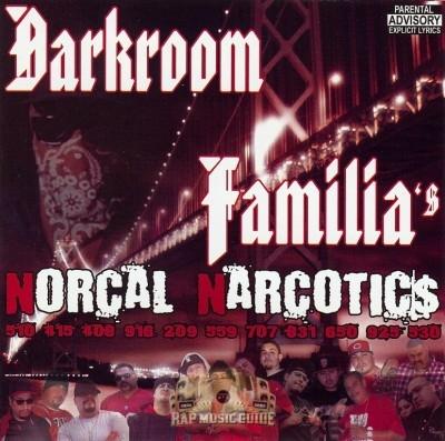 Darkroom Familia - Norcal Narcotics