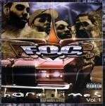 F.O.C. - Hard Times Vol. 1