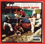 Damu Ridas II - How Deep Is Your Hood