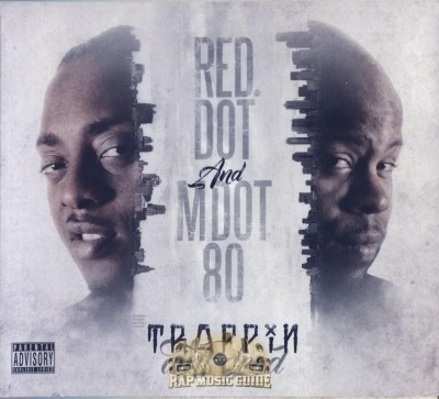 Red. Dot & M Dot 80 - Trappin Ain't Dead