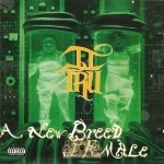 II Tru - A New Breed Of Female